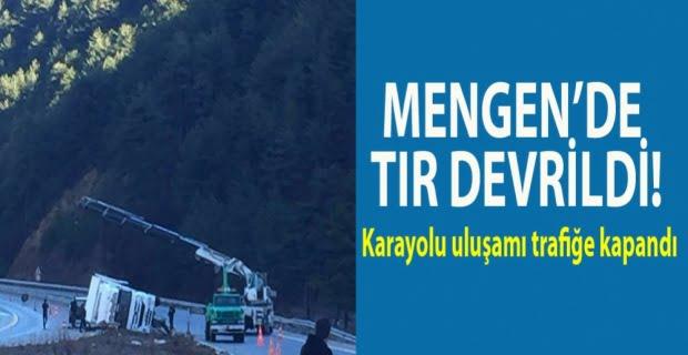 MENGEN'DE TIR DEVRİLDİ!
