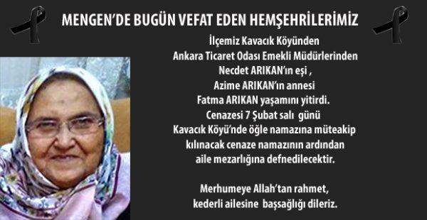Kavacık Köyü'nden Fatma ARIKAN vefat etti