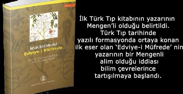 İlk Türk Tıp kitabının yazarı Mengenli Hekim İshak Bin Murad